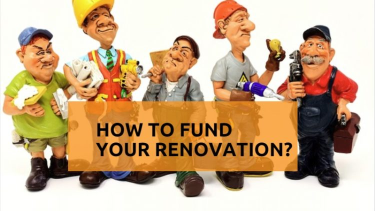 How to fund your renovation